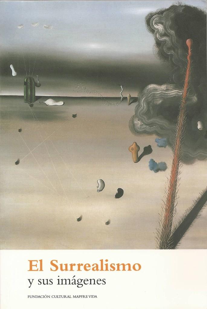 Couverture El Surrealismo y sus imagenes