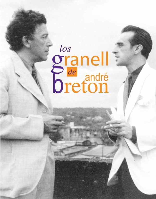 Couverture Los Granell de Andre Breton