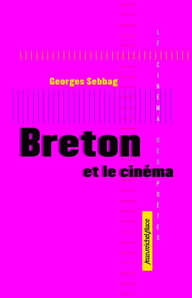 Breton et Le cinema